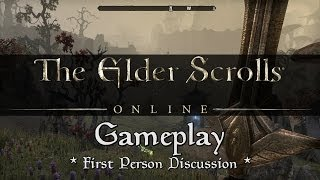 Elder Scrolls Online - First Person Gameplay (Discussion)