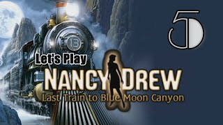 Nancy Drew 13: Last Train to Blue Moon Canyon [05] w/YourGibs - WORLD FAMOUS DETECTIVE DANCE MOVES