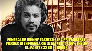 Funeral de Johnny Pacheco será privado este viernes 19 en funeraria de Manhattan y sepelio el martes