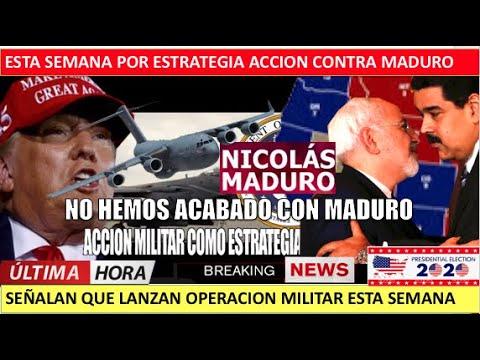 Trump lanzara operacion militar contra Maduro esta semana