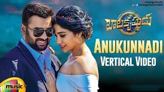 Balakrishnudu Telugu Movie Songs | Anukunnadi Vertical Video Song | Nara Rohit | Regina | ManiSharma - MANGOMUSIC