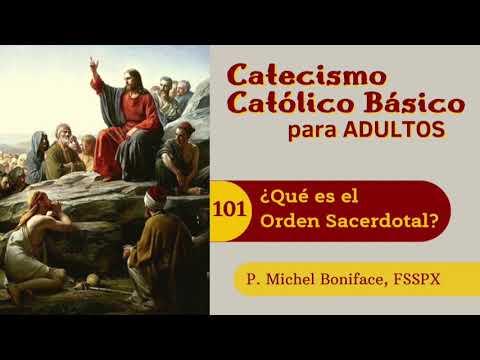 101 ¿Que es el Orden Sacerdotal