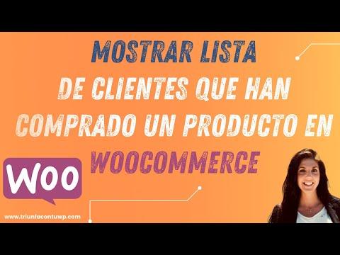 ▶ Mostrar LISTA DE CLIENTES que han comprado un producto en WOOCOMMERCE