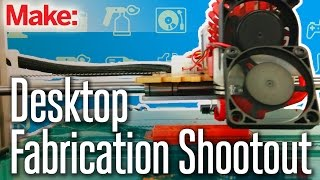Welcome to Make:'s Digital Fabrication Shootout