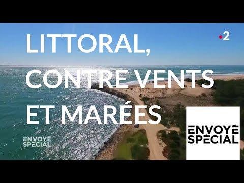 nouvel ordre mondial | Envoyé spécial. Littoral, contre vents et marées -14 juin 2018 (France 2)