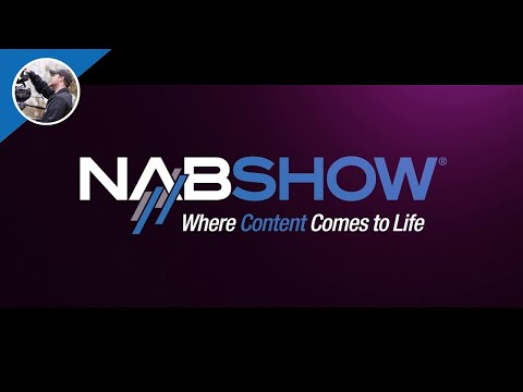 NAB 2017 Coverage is Coming!
