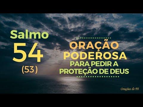 Salmo 54 - Oração poderosa pedindo a proteção de Deus