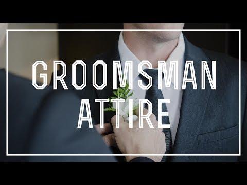 Groomsman Attire - What Groomsmen Should Wear
