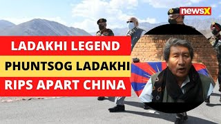 'Jai Hind' | Ladakhi Legend Rips Apart China | NewsX - NEWSXLIVE