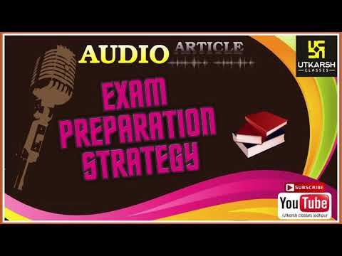 EXAM PREPARATION STRATEGY || Audio Article_1 ||
