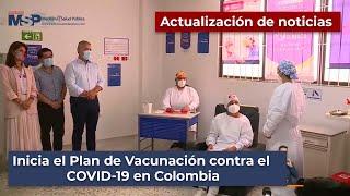 Inicia el Plan de Vacunación contra el COVID 19 en Colombia