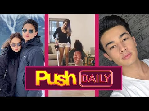Push Daily: KathNiel, Bangs Garcia, PBB Otso housemates Andre and Lou
