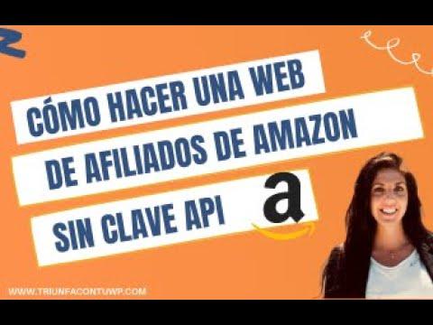 ➤CÓMO CREAR una Web NICHO DE AMAZON sin CLAVE API