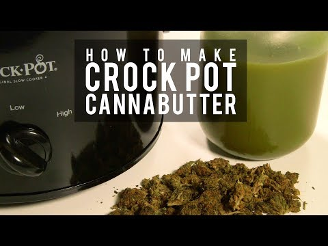 How To Make Cannabutter in A Slow Cooker (Crock Pot Cannabis Infused Cooking Oil): Cannabasics #95