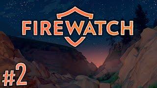 Firewatch Gameplay #2 - Visitors