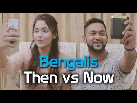 Bengalis Then vs Now - BhaiBrothers LTD.