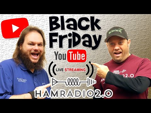 BLACK FRIDAY Livestream for Ham Radio Equipment