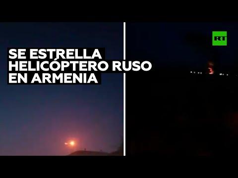 Se estrella un helicóptero ruso en Armenia tras ser alcanzado por un sistema de misiles antiaéreos