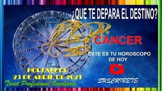 """?CANCER HOY 23 DE ABRIL DE 2021?????Tu Destino!? """"Poder! Éxito! Y HOROSCOPO"""" ?????????? #Horoscopodehoy"""