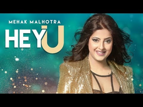 HEY U LYRICS - Mehak Malhotra | Enzo