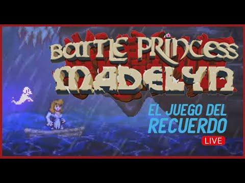 Battle Princess Madelyn stream