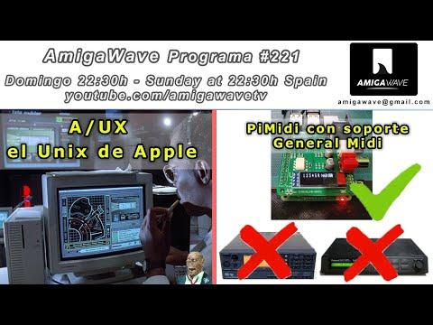 AmigaWave #221 - Noticias, A/UX el Unix de Apple y PiMidi con soporte GM.