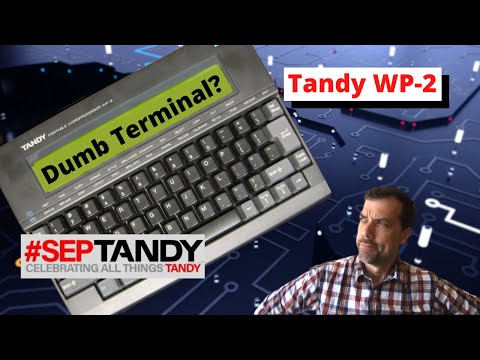 #97 #SepTandy - Using a Tandy WP-2 as a Dumb Terminal