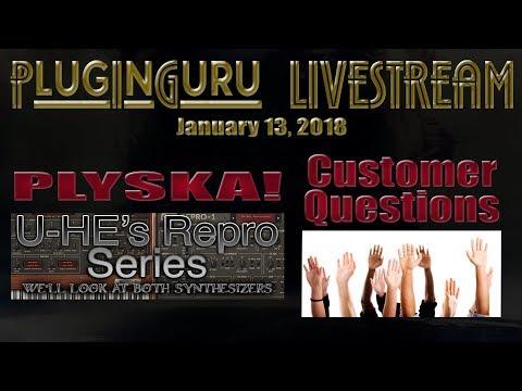 January 13, 2018 - PLYSKA: U-He's Repro 1/5 & Customer Questions