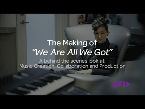 "The Making of ""We Are All We Got"""