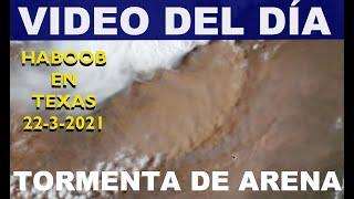 Tormenta de arena (Haboob) en Texas desde el satélite (22-3-2021)