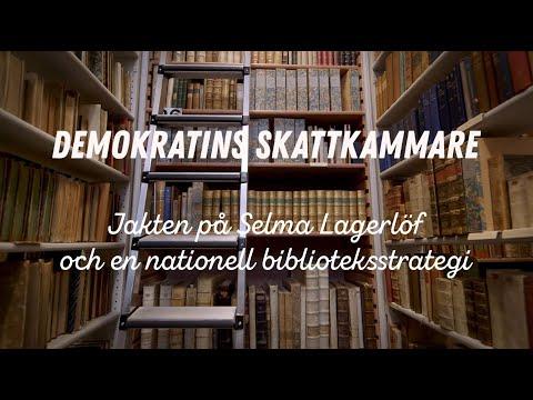 Demokratins skattkammare – Jakten på Selma Lagerlöf och en nationell biblioteksstrategi