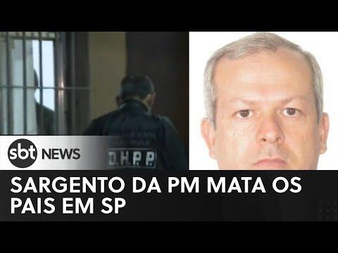 Sargento da PM mata os pais em SP   SBT News