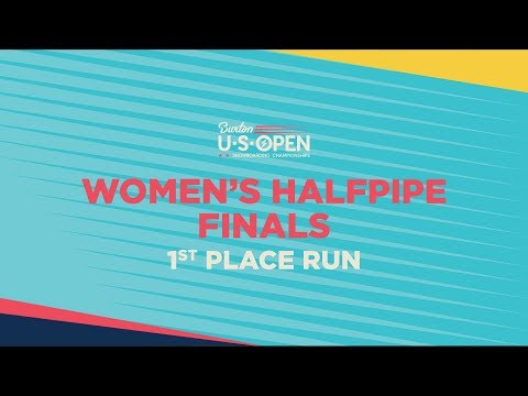 2019 Burton U·S·Open Women?s Halfpipe Finals ? 1st Place Run