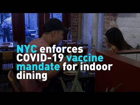 New York City enforces COVID-19 vaccine mandate for indoor dining