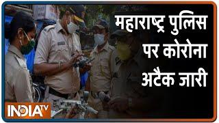 Maharashtra पुलिस पर कोरोना अटैक जारी, 24 घंटे में सामने आए पांच नए केस - INDIATV