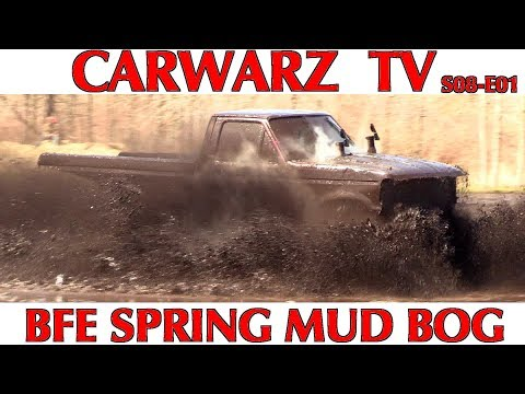 CARWARZ TV - S8E01 - BFE Spring Mud Bog 2018