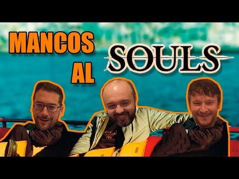 Mancos al Souls - Reto Dark Souls - Sorteo 100 suscriptores