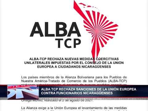 ALBA TCP rechaza sanciones de la UE impuestas a ocho funcionarios del gobierno de Nicaragua