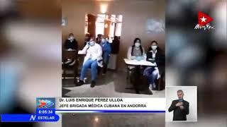 Reconoce Andorra a profesionales cubanos de la salud que lucharon contra la COVID 19