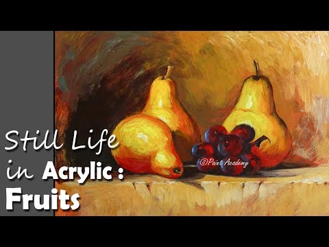 Still Life in Acrylic : Fruits | step by step