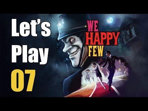 We Happy Few - Let's Play Part 7: Rehabilitation