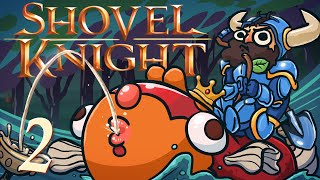 Shovel Knight [Part 2] - Peer Pressure