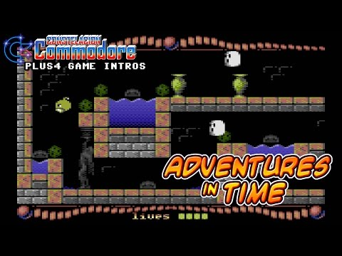 PLUS4 Game Intro: Adventures In Time (Assassins/Psytronik Software,2010)
