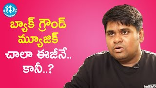 Composing Background Music Is An Easy Task, But... - Composer Radhan | Talking Movies With iDream - IDREAMMOVIES
