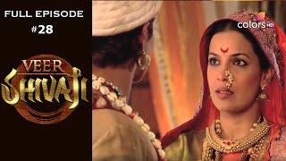 Veer Shivaji | Season 1 | Full Episode 28 - COLORSTV
