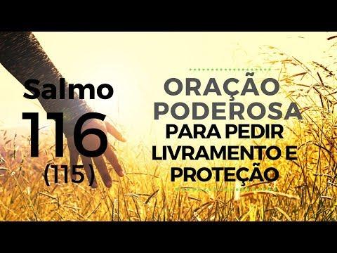 Salmo 116 - Oração poderosa para pedir livramento e proteção