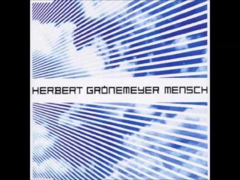Herbert Grönemeyer - Mensch (Spacemonkeyz Remix)