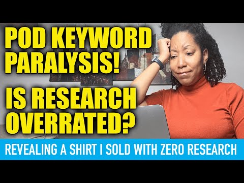 This Shirt Sold With ZERO Keyword Research + Keyword Paralysis Print on Demand
