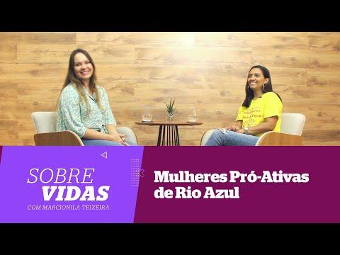 Sobre Vidas - as Mulheres Pró-Ativas de Rio Azul