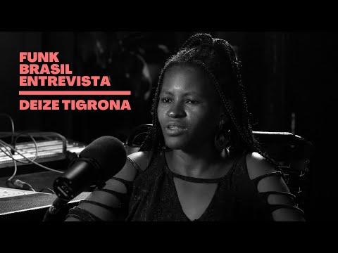 João Brasil entrevista Deize Tigrona │ Websérie Funk Brasil Entrevista
